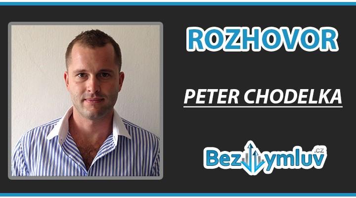 Rozhovor: Peter Chodelka