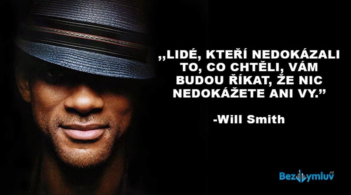 Motivační citáty - Lide, kteří nedokázali to, co chtěli, vám budou říkat, že nic nedokážete ani vy