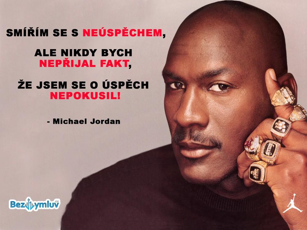 Motivační citáty - Musíte se pokusit o úspěch! - Michael Jordan