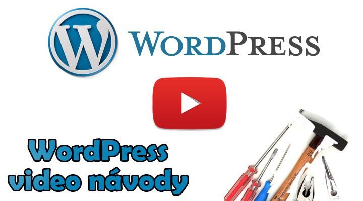 Wordpress - Video návody